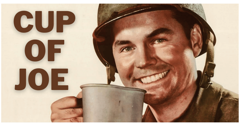 Cup of Joe WWII